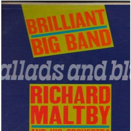 Maltby, Richard & His Orchestra - Brilliant Big Band Ballads And Blues: Maria, Black Is The Color, Theme From Exodus, St. Louis Blues (Vinyl MONO LP record) - NM9/EX8 - LP Records