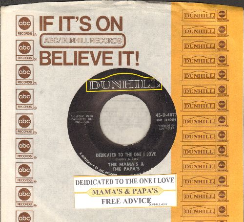 Mamas & Papas - Dedicated To The One I Love/Free Advice (with juke box label and company sleeve) - NM9/ - 45 rpm Records