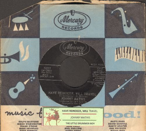 Mathis, Johnny - Have Reindeer, Will Travel/The Little Drummer Boy (with juke box label and Mercury company sleeve) - NM9/ - 45 rpm Records