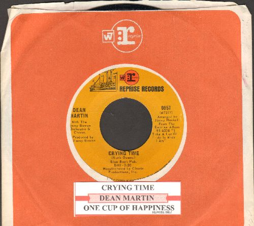 Martin, Dean - Crying Time/One Cup Of Happiness (And One Peace Of Mind) (with juke box label and Reprise company sleeve) - NM9/ - 45 rpm Records