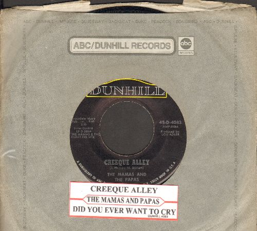 Mamas & Papas - Creeque Alley (Everybody's Getting' Fat But Mama Cass)/Did You Ever Want To Cry (with Dunhill company sleeve and juke box label) - EX8/ - 45 rpm Records