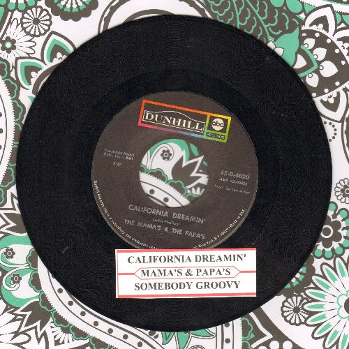 Mamas & Papas - California Dreamin'/Somebody Groovy (with juke box label) - EX8/ - 45 rpm Records
