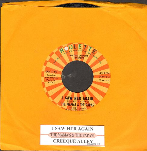 Mamas & Papas - I Saw Her Again (Last Night)/Creeque Alley (double-hit re-issue with juke box label) - NM9/ - 45 rpm Records