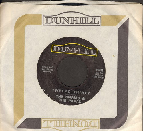 Mamas & Papas - Twelve Thirty (Young Girls Are Coming To The Canyon)/Straight Shooter  - NM9/ - 45 rpm Records