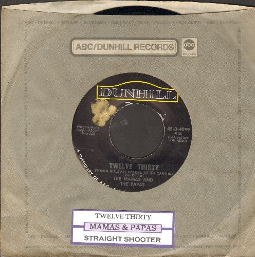 Mamas & Papas - Twelve Thirty (Young Girls Are Coming To The Canyon)/Straight Shooter (with juke box label and company sleeve) - NM9/ - 45 rpm Records
