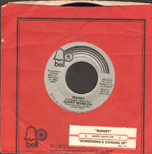 Manilow, Barry - Mandy/Something's Comin' Up (with juke box label and Bell company sleeve) - EX8/ - 45 rpm Records