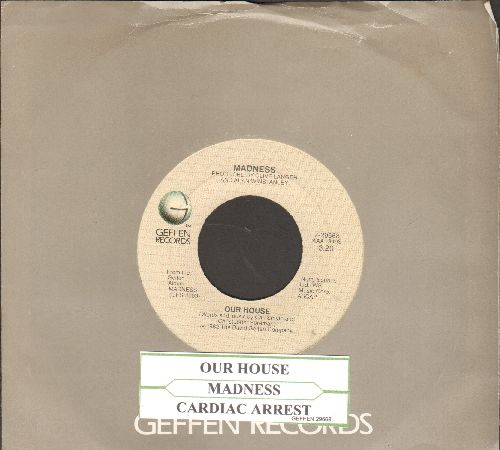 Madness - Our House/Cardiac Arrest (with juke box label and Geffen company sleeve) - NM9/ - 45 rpm Records