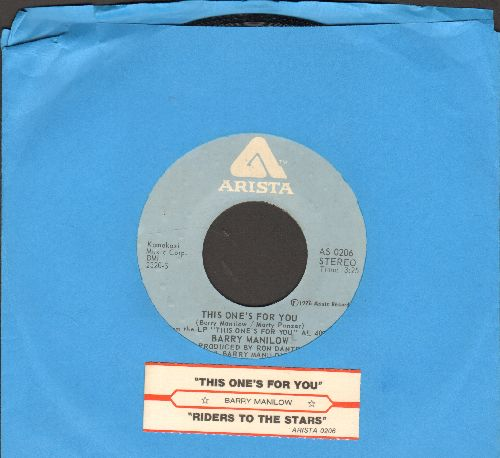 Manilow, Barry - This One's For You/Riders To The Stars (with juke box label) - NM9/ - 45 rpm Records