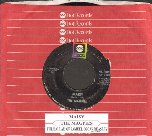 Magpies - Maisy/The Ballad Of Samuel Oscar Beasley (with juke box label and ABC company sleeve) - VG7/ - 45 rpm Records