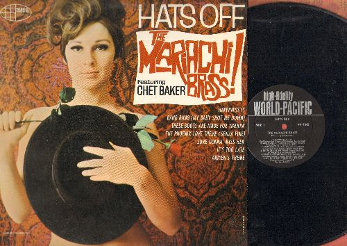 Mariachi Brass featuring Chet Baker - Hats Off: These Boots Are Made For Walkin', The Phoenix Love Theme (Senza Fine), Bang Bang (My Baby Shot Me Down), It's Too Late (vinyl MONO LP record)  - NM9/EX8 - LP Records