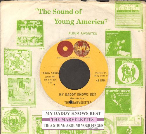 Marvelettes - My Daddy Knows Best/Tie A String Around Your Finger (withjuke box label and Motown company sleeve)(bb) - NM9/ - 45 rpm Records