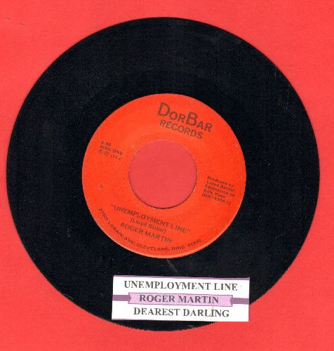 Martin, Robert - Unemployment Line/Dearest Darling (RARE Cleveland Novelty with juke box label) - EX8/ - 45 rpm Records