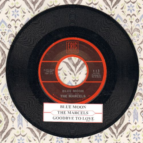 Marcels - Blue Moon/Goodbye To Love (MINT condition 1970s re-issue with juke box label) - M10/ - 45 rpm Records