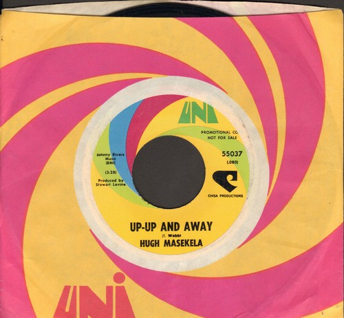 Masekela, Hugh - Up-Up And Away/Son Of Ice Bag (with Uni company sleeve) - EX8/ - 45 rpm Records