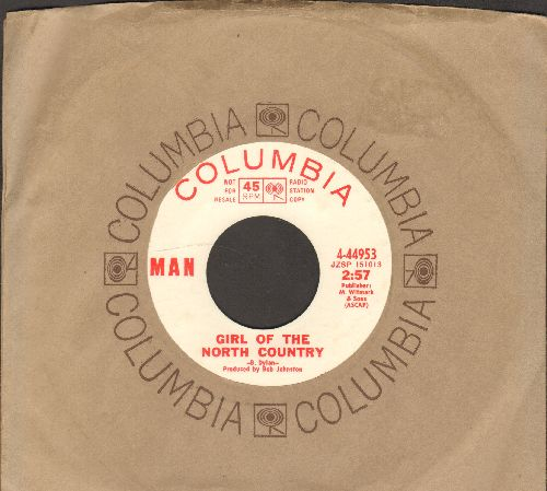MAN - Girl Of The North Country (double-A-sided DJ advance pressing with Columbia company sleeve) - NM9/ - 45 rpm Records