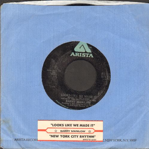 Manilow, Barry - Looks Like We Made It (FAVORITE High School Graduation Song Class of 1980!)/New York City Rhythm (with juke box label) - EX8/ - 45 rpm Records