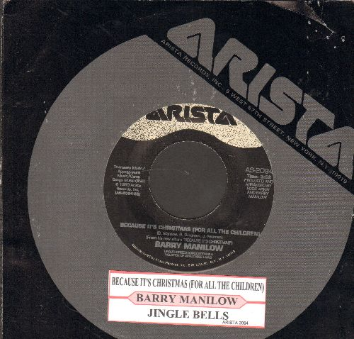Manilow, Barry - Because It's Christmas/Jingle Bells (with juke box label and Arista company sleeve) - NM9/ - 45 rpm Records