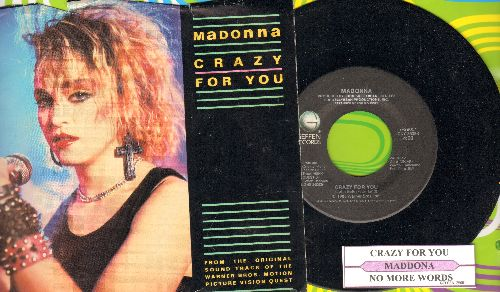 Madonna - Crazy For You/No More Words (by Berlin on flip-side) (with juke box label and picture sleeve) - NM9/EX8 - 45 rpm Records
