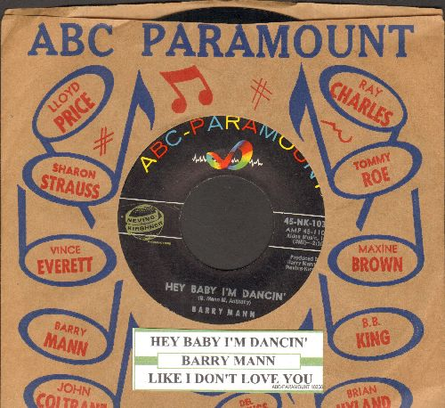 Mann, Barry - Hey Baby I'm Dancin'/Like I Don't Love You (with juke box label and ABC-Paramount company sleeve) - EX8/ - 45 rpm Records