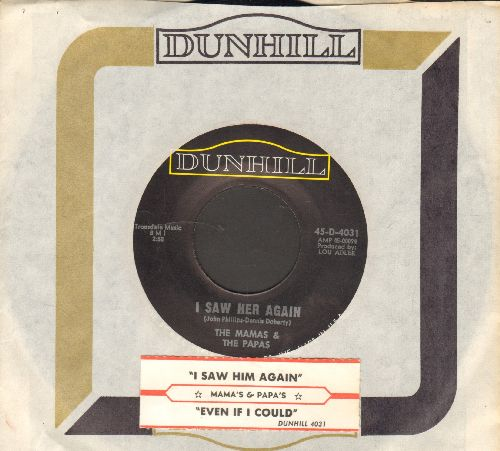 Mamas & Papas - I Saw Her Again (Last Night)/Even If I Could (with juke box label and Dunhill company sleeve)  - NM9/ - 45 rpm Records