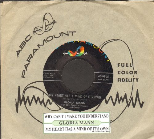 Mann, Gloria - My Heart Has A Mind Of It's Own/Why Can't I Make You Understand (with juke box label and vintage ABC-Paramount company sleeve) - NM9/ - 45 rpm Records