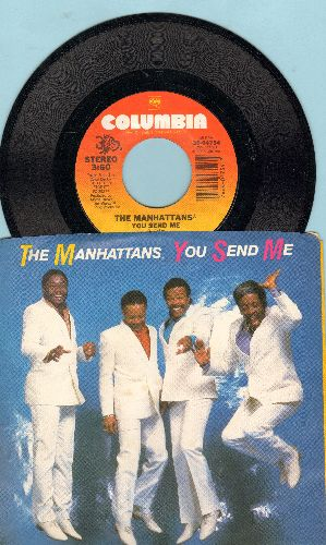 Manhattans - You Send Me (FANTASTIC updated version of the Sam Cooke Classic!)/You're Gonna Love Being Loved By Me (with picture sleeve) - NM9/NM9 - 45 rpm Records