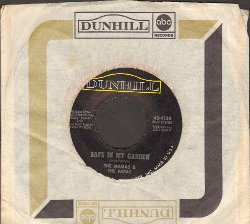 Mamas & Papas - Safe In My Garden/Too Late (with ABC/Dunhill company sleeve) - EX8/ - 45 rpm Records