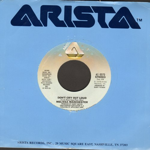 Manchester, Melissa - Don't Cry Out Loud/We Had This Time (with Arista company sleeve) - EX8/ - 45 rpm Records