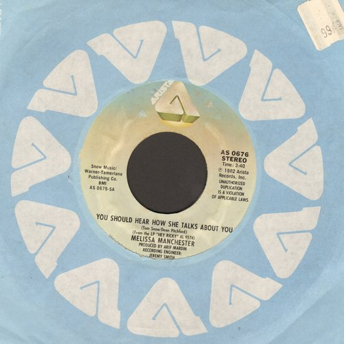 Manchester, Melissa - You Should Hear How She Talks About You/Long Goodbyes - NM9/ - 45 rpm Records
