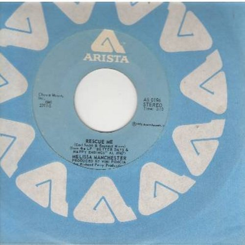 Manchester, Melissa - Rescue Me (FANTASTIC 70s version of the R&B Classic!)/Happy Endings (with Arista company sleeve) - NM9/ - 45 rpm Records