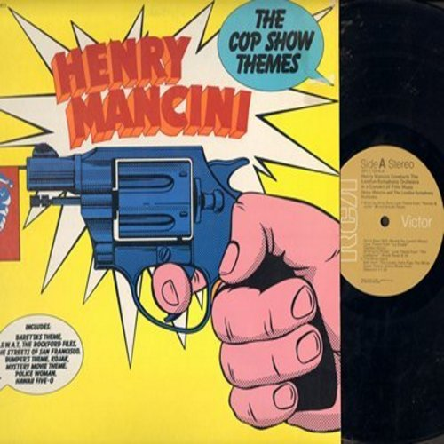 Mancini, Henry conducting London Symphony Orchestra - The Cop Show Themes: Hawaii Five-O, Police Woman, Rockford Files, Mystery Movie Theme, Streets Of San Francisco, Kojak/S.W.A.T., Baretta's Theme (Vinyl STEREO LP record) - M10/NM9 - LP Records