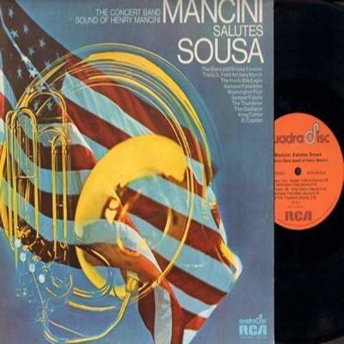 Mancini, Henry - Mancini Salutes Sousa: Stars And Stripes Forever, U.S. Field Artillery March, King Cotton, El Capitan (Vinyl LP record, RARE QuadaDisc issue) - M10/NM9 - LP Records