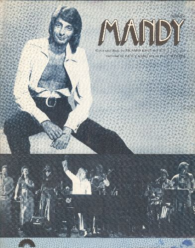 Manilow, Barry - Mandy - Vintage SHEET MUSIC for the Barry Manilow Hit, NICE cover portrait of the legendary singer/songwriter! - EX8/ - Sheet Music