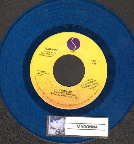 Madonna - True Blue/Ain't No Big Deal (RARE blue vinyl pressing) - VG7/ - 45 rpm Records