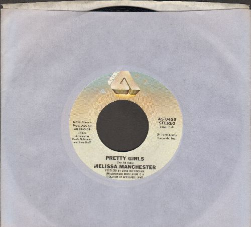 Manchester, Melissa - Pretty Girls (Look Good On You)/It's All In The Sky Above (MINT condition with Arista company sleeve) - M10/ - 45 rpm Records