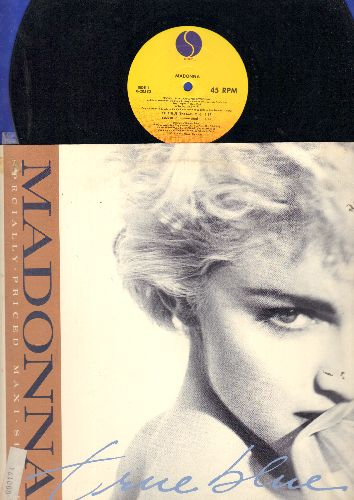 Madonna - True Blue (6:37 Color Mix)/(6:56 Instrumental)/(4:22 Remix/Edit)/Ain't No Big Deal (4:12) (12 inch 45rpm Maxi Single with picture cover, wol, soc) - EX8/EX8 - Maxi Singles