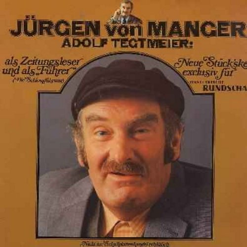 Manger, Jurgen von - Jurgen von Mager as Adolf Tegtmeier - Germany's favorite -Ruhr-Pott- Comedian with 2 of his best-loved routines, telling it like it is, from the little guy's perspective. An unusual find in the US! (Vinyl LP record, German Pressing, s