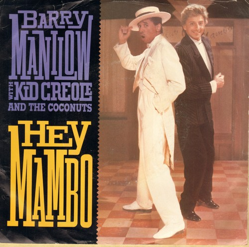 Manilow, Barry with Kid Creole & The Coconuts - Hey Mambo Caliente Mix & Single Version) (with picture sleeve) - M10/EX8 - 45 rpm Records