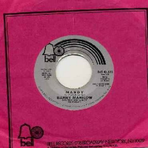 Manilow, Barry - Mandy/Something's Comin' Up (with Bell company sleeve) - NM9/ - 45 rpm Records
