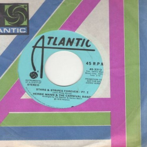 Mann, Herbie & The Carnival Band - Stars & Stripes Forever Part 1 (double-A-sided DJ advance pressing with Atlantic company sleeve) - NM9/ - 45 rpm Records