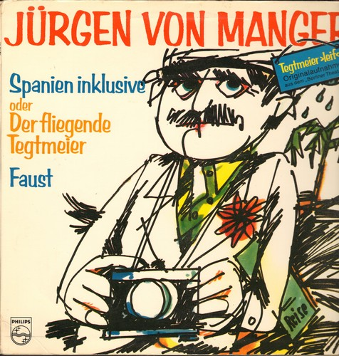 Von Manger, Jurgen - Spanien inclusive oder Der Fliegende Tegtmeier/Faust (Vinyl LP record, German Pressing, in German language, gate-fold cover)(woc) - M10/VG7 - LP Records