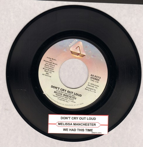 Manchester, Melissa - Don't Cry Out Loud/We Had This Time (with juke box label) - NM9/ - 45 rpm Records