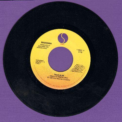 Madonna - True Blue/Ain't No Big Deal  - EX8/ - 45 rpm Records
