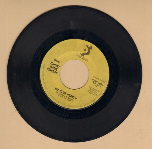Mann, Johnny Singers - My Blue Heaven/Somebody Stole My Gal (with juke box label) - EX8/ - 45 rpm Records