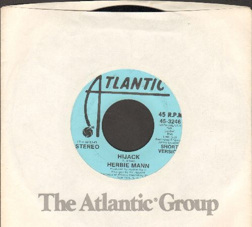 Mann, Herbie - Hijack (double-A-sided DJ advance pressing with Atlantic company sleeve) - NM9/ - 45 rpm Records