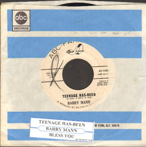 Mann, Barry - Teenage Has-Been/Bless You (DJ advance pressing with juke box label and company sleeve) - EX8/ - 45 rpm Records