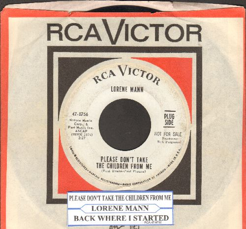 Mann, Lorene - Please Don't Take The Children From Me/Back Where I Started (DJ advance pressing with juke box label and RCA company sleeve) - EX8/ - 45 rpm Records