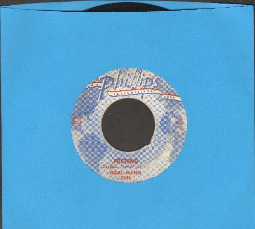 Mann, Carl - Pretens/Rockin' Love - VG7/ - 45 rpm Records