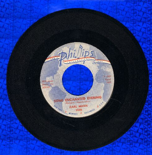 Mann, Carl - Some Enchanted Evening/I Can't Forget (MINT condition!) - M10/ - 45 rpm Records