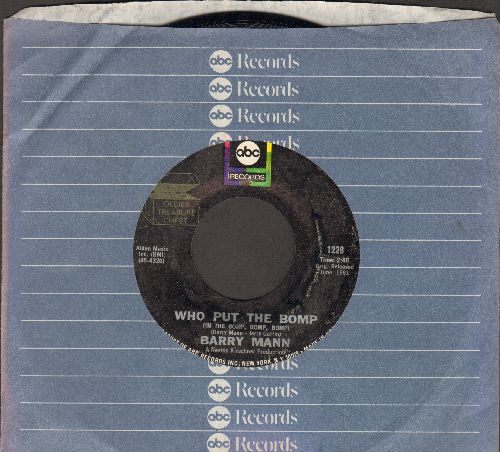 Mann, Barry - Who Put The Bomp (In The Bomp, Bomp, Bomp)/Sealed With A Kiss (by Brian Hyland on flip-side) (re-issue with ABC company sleeve) - NM9/ - 45 rpm Records